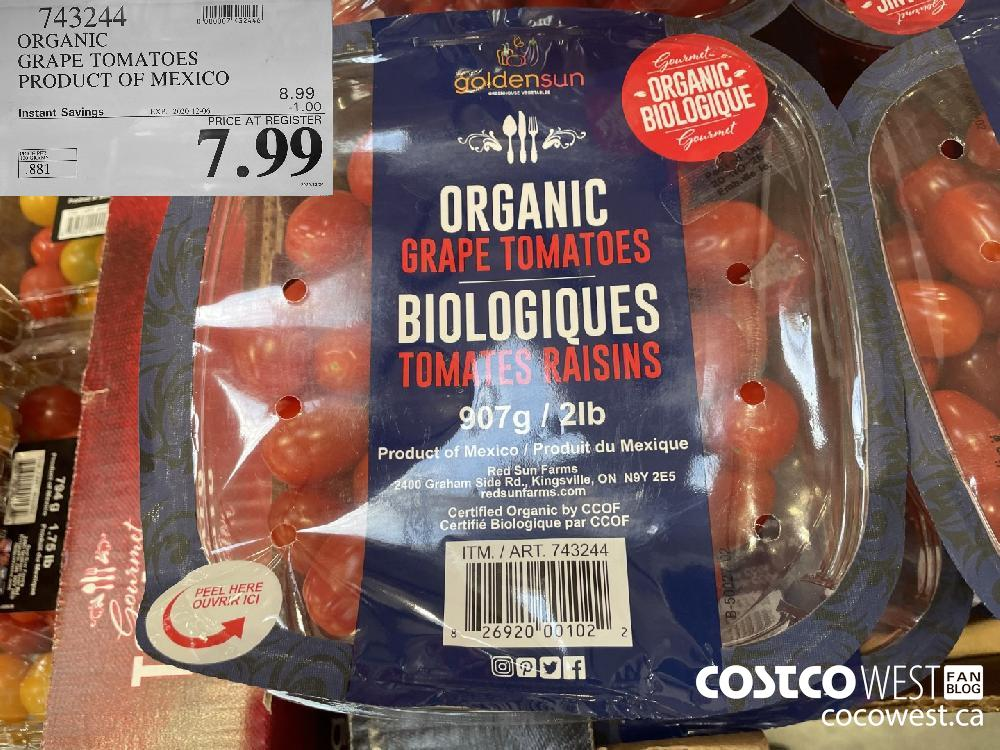743244 ORGANIC GRAPE TOMATOES PRODUCT OF MEXICO EXP. 2020-12-06 $7.99