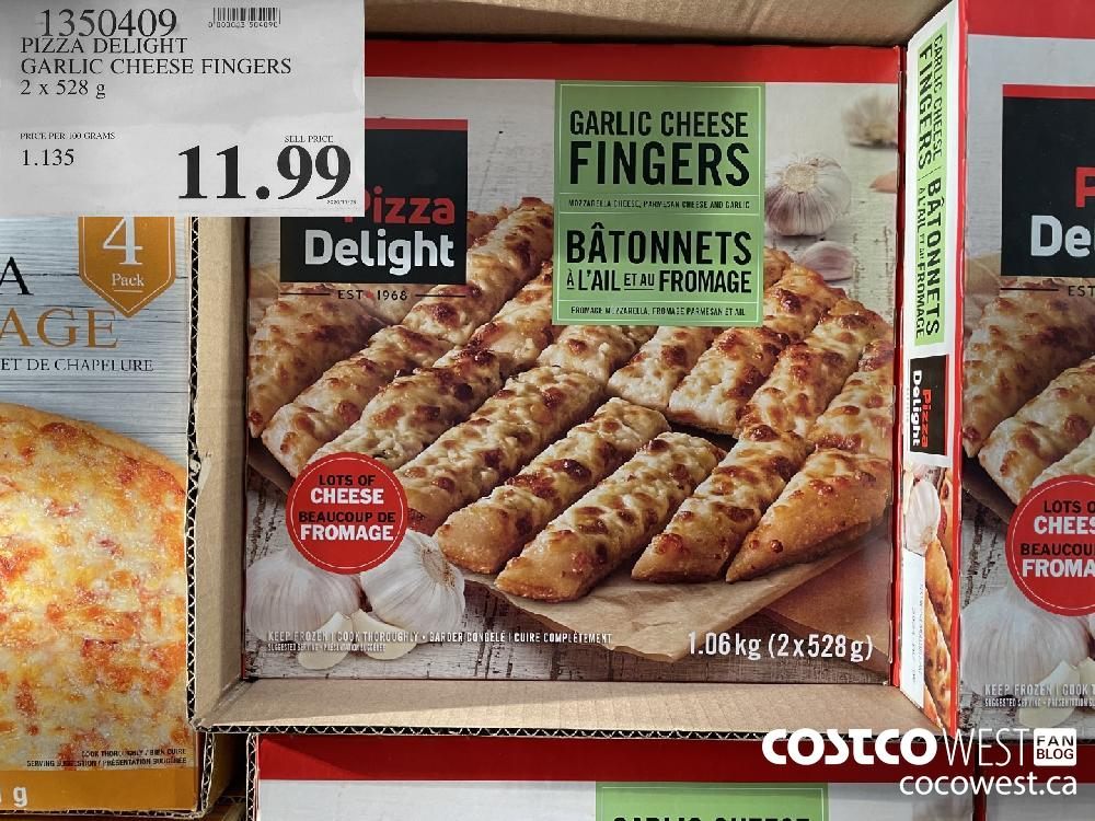 1350409 PIZZA DELIGHT GARLIC CHEESE FINGERS 2 x 528 g $11.99