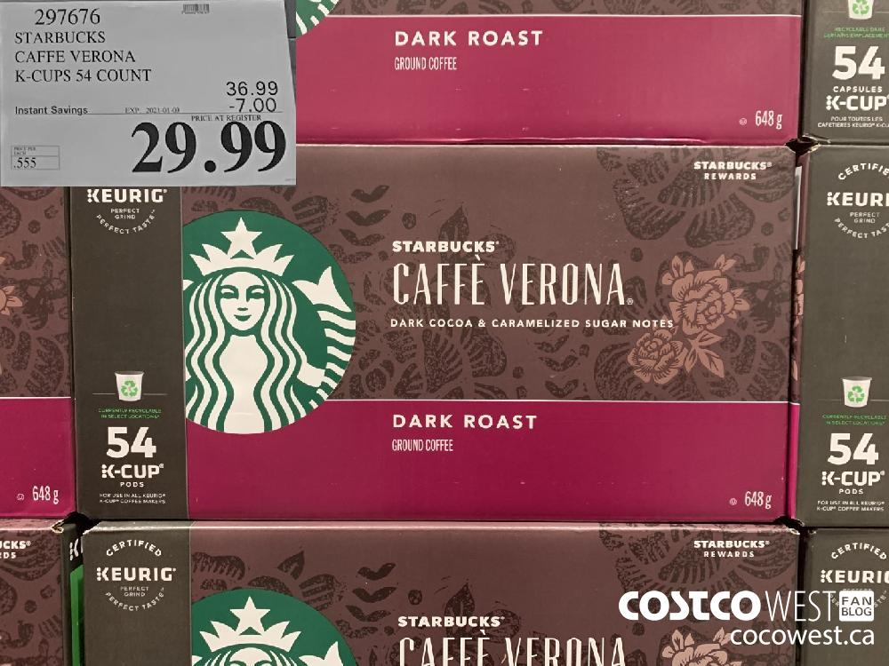 297676 STARBUCKS CAFFE VERONA K-CUPS 54 COUNT EXP. 2021-01-03 29.99