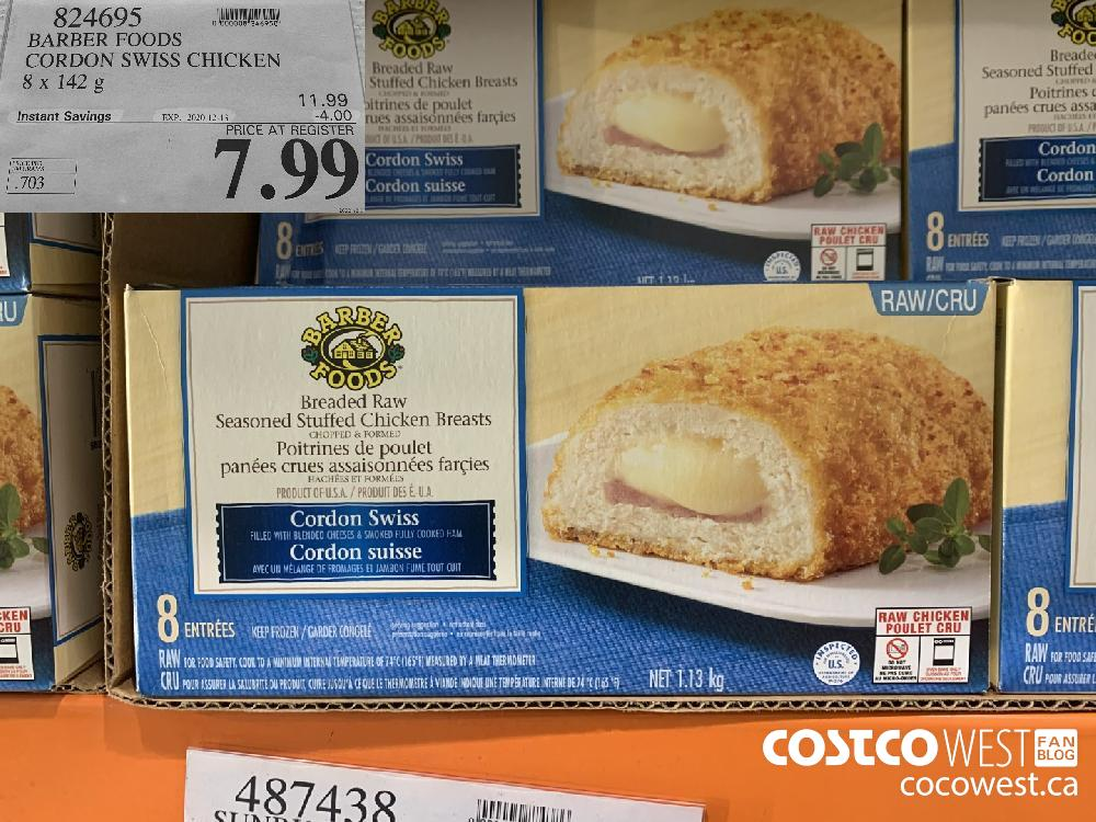 824695 BARBER FOODS CORDON SWISS CHICKEN 8 x 142 g EXP. 2020-12-13 $7.99