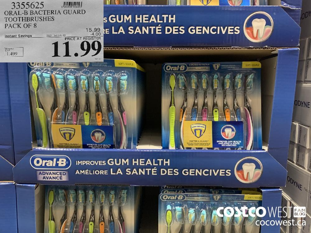 3355625 ORAL-B BACTERIA GUARD TOOTHBRUSHES PACK OF 8 EXP. 2021-01-03 $11.99