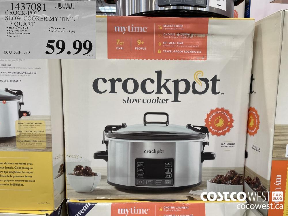 "1437081 CROCK-POT SLOW COOKER MY TIME ""7 QUART $59.99"