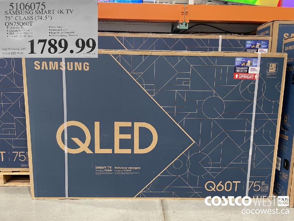 """5106075 SAMSUNG SMART 4K TV 75"""" CLASS (74.5"""") QN75Q60T VALID UNTIL 1/07 $1789.99"""