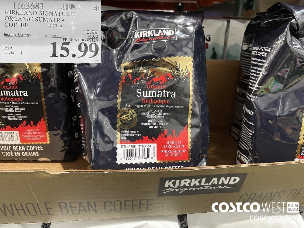 1163683 KIRKLAND SIGNATURE ORGANIC SUMATRA COFFEE 907 g EXPIRY DATE: 2021-01-10 $15.99