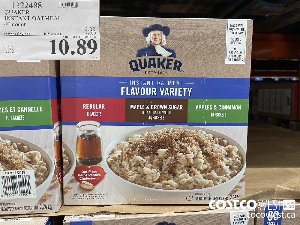 1322488 QUAKER INSTANT OATMEAL 60 count EXPIRY DATE: 2021-01-17 $10.89