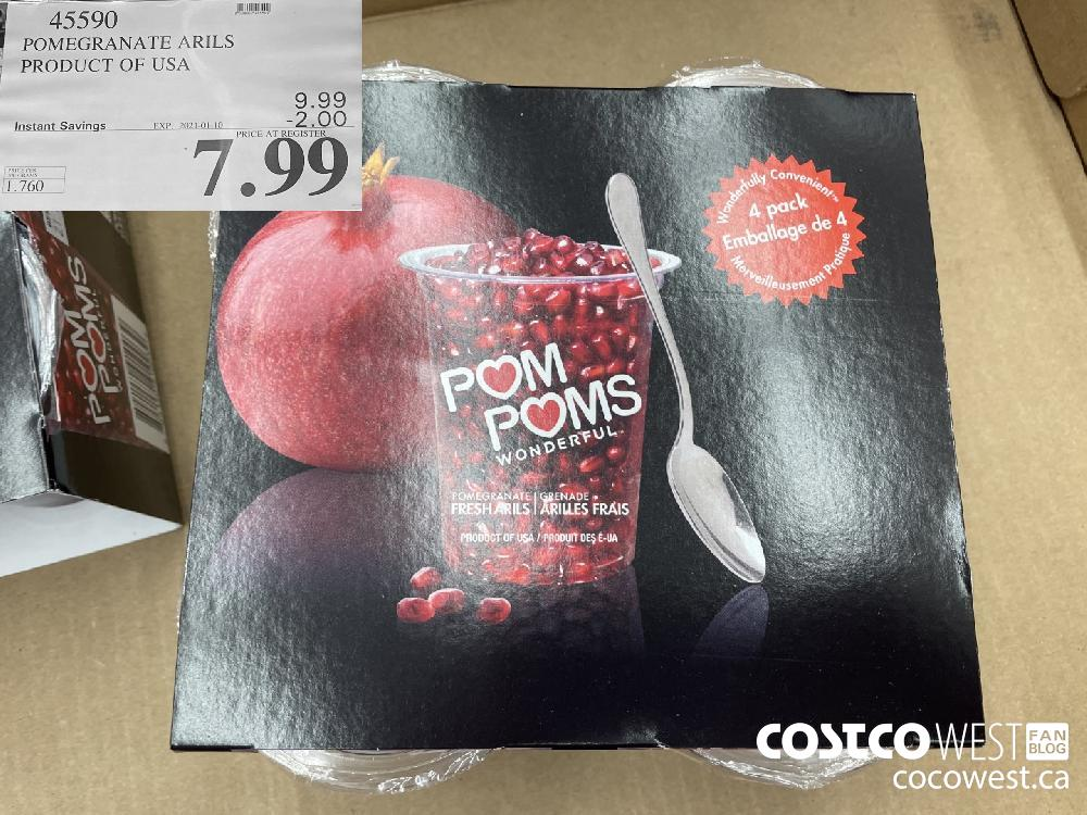 45590 POMEGRANATE ARILS PRODUCT OF USA EXPIRY DATE: 2021-01-10 $7.99