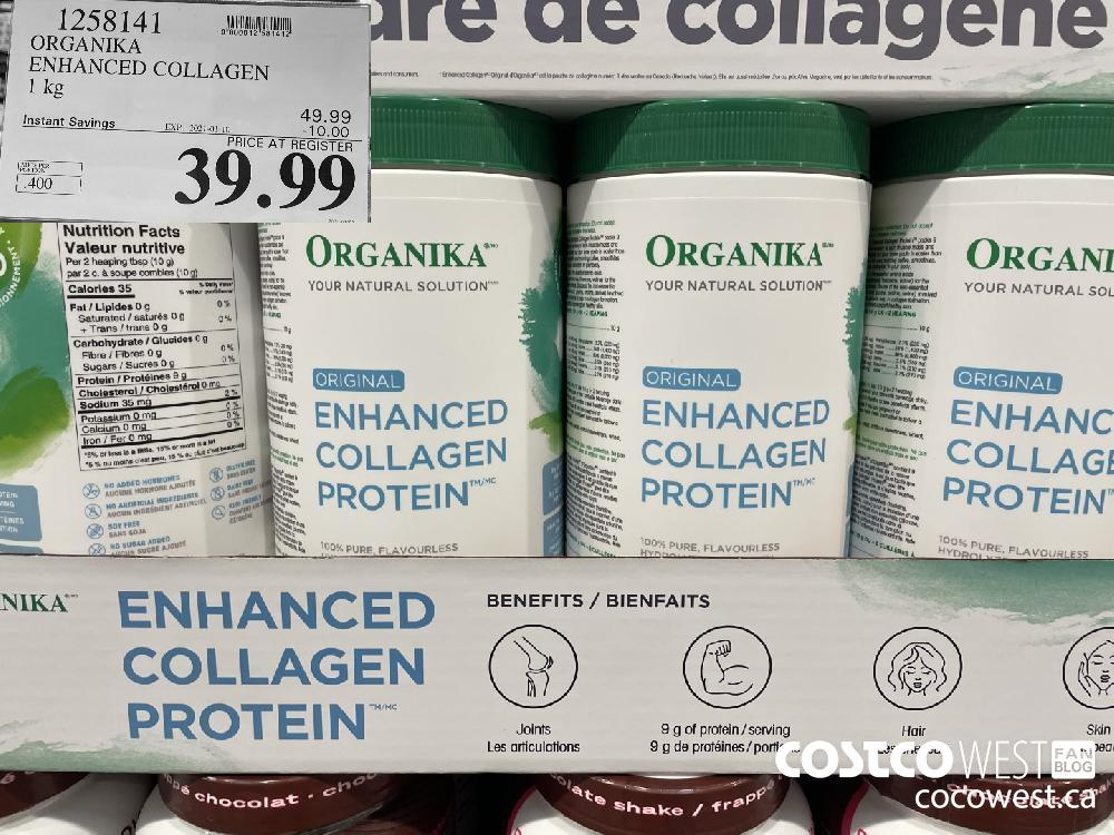 1258141 ORGANIKA ENHANCED COLLAGEN EXPIRY DATE: 2021-01-10 $39.99
