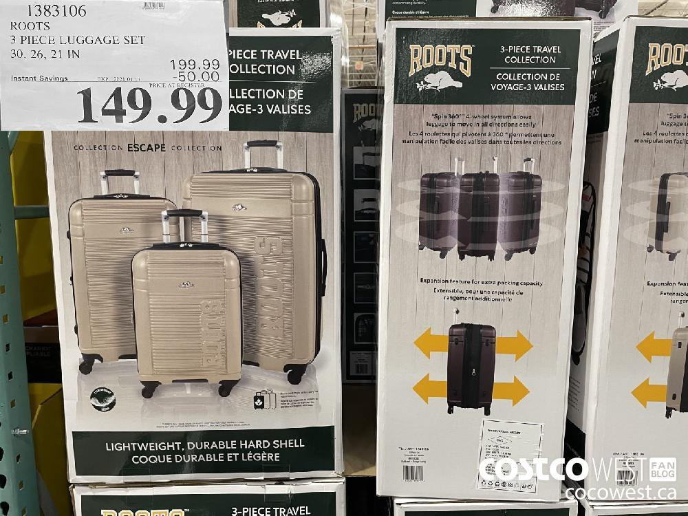 1383106 ROOTS 3 PIECE LUGGAGE SET 30 26 21 IN EXPIRY DATE: 2021-01-17 $149.99