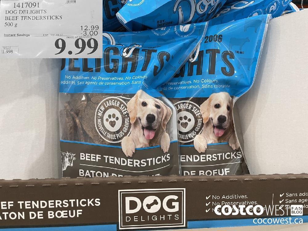 1417091 DOG DELIGHTS BEEF TENDERSTICKS 500 g EXPIRY DATE: 2021-01-17 $9.99