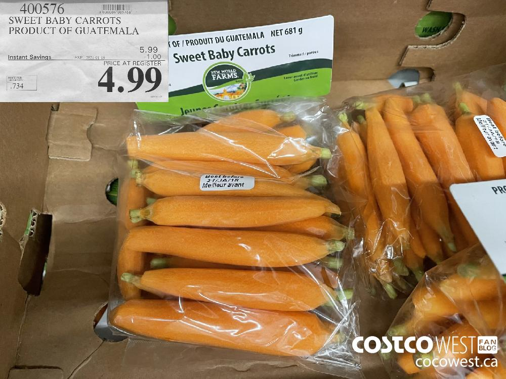400576 SWEET BABY CARROTS PRODUCT OF GUATEMALA EXPIRY DATE: 2021-01-15 $4.99