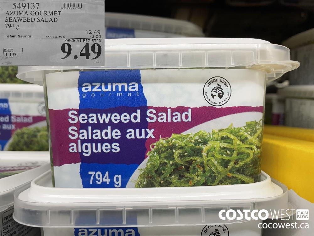 549137 AZUMA GOURMET SEAWEED SALAD 794 g EXPIRY DATE: 2021-01-31 $9.49