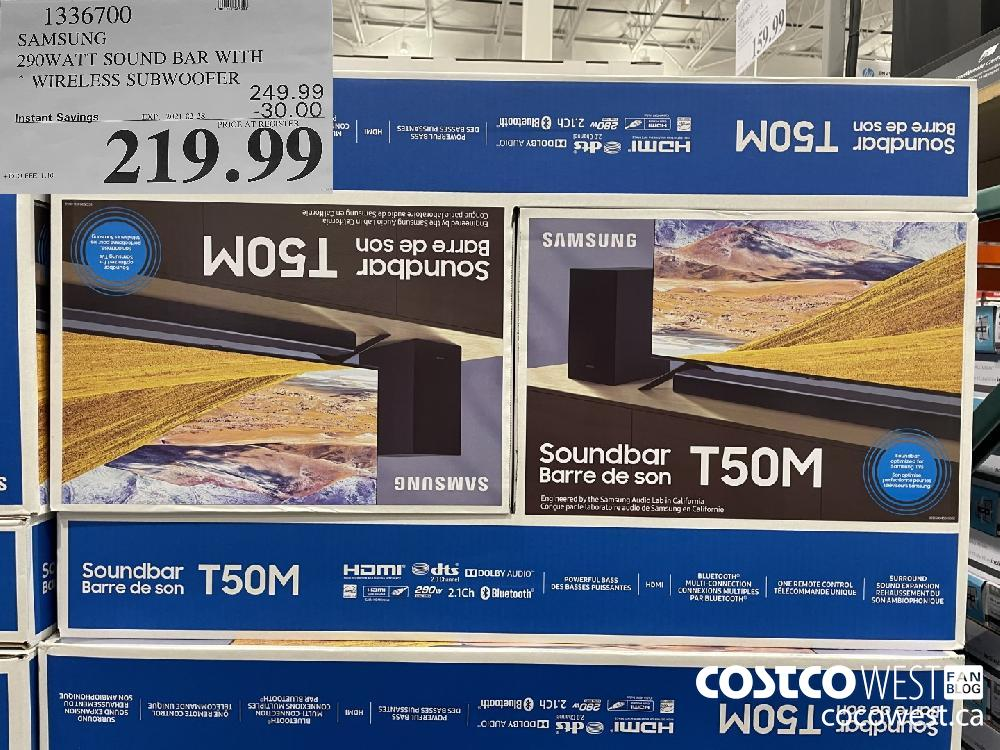 1336700 SAMSUNG 290WATT SOUND BAR WITH * WIRELESS SUBWOOFER EXPIRY DATE:IRY DATE: 2021-02-28 $219.99