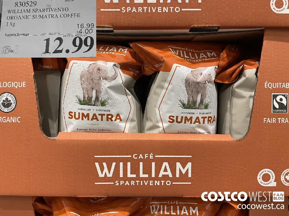 830529 WILLIAM SPARTIVENTO ORGANIC SUMATRA COFFEE 1 kg EXPIRY DATE:IRY DATE: 2021-02-28 $12.99