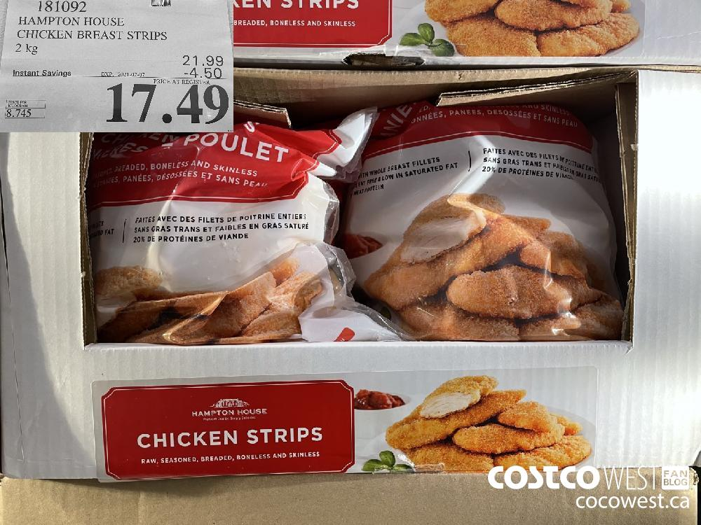 181092 HAMPTON HOUSE CHICKEN BREAST STRIPS 2 kg EXPIRY DATE:IRY DATE: 2021-02-07 $17.49