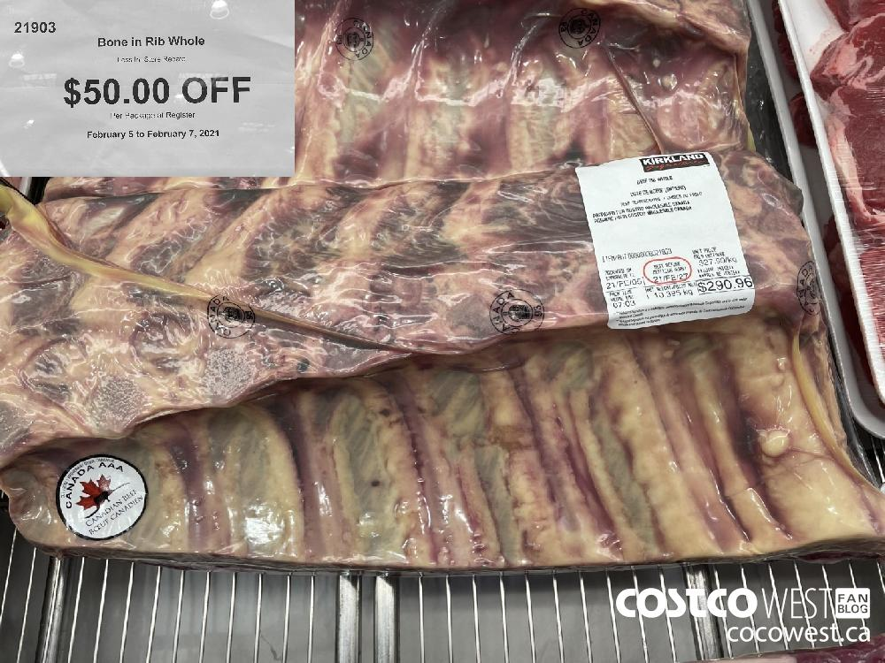 21903 Bone in Rib Whole Less In-Store Rebate $50.00 OFF Per Package at Register February 5 to February 7 2021