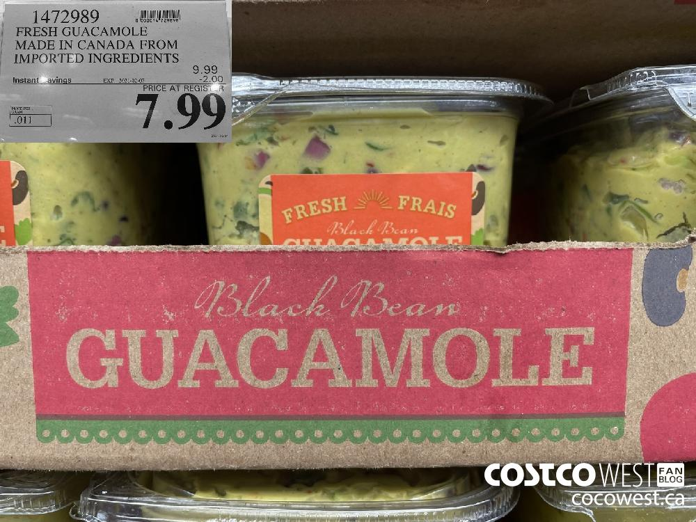 1472989 FRESH GUACAMOLE MADE IN CANADA FROM IMPORTED INGREDIENTS EXPIRY DATE: 2021-02-07 $7.99