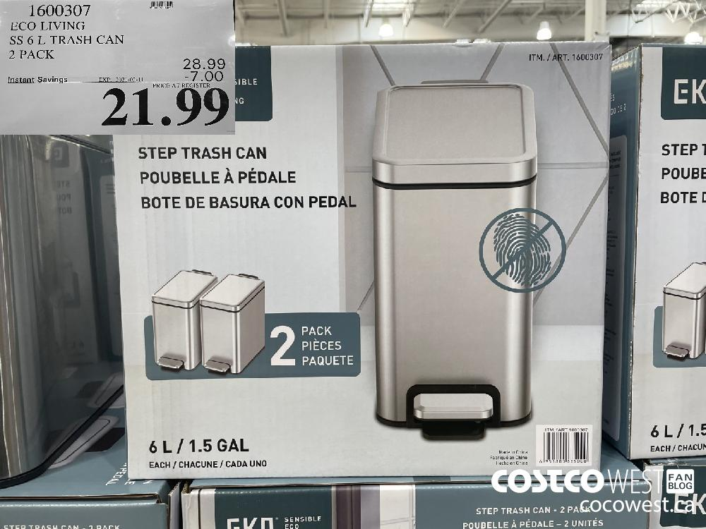 1600307 ECO LIVING SS 6 L TRASH CAN 2 PACK EXPIRY DATE: 2021-02-11 $21.99