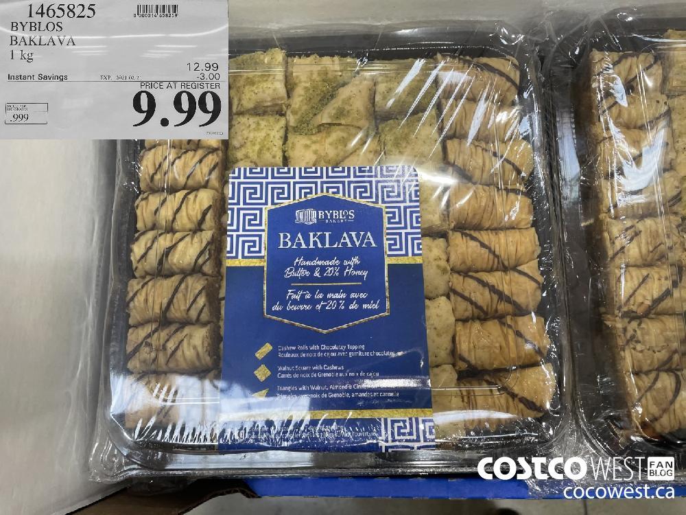 1465825 BYBLOS BAKLAVA 1 kg EXPIRY DATE: 2021-02-21 $9.99