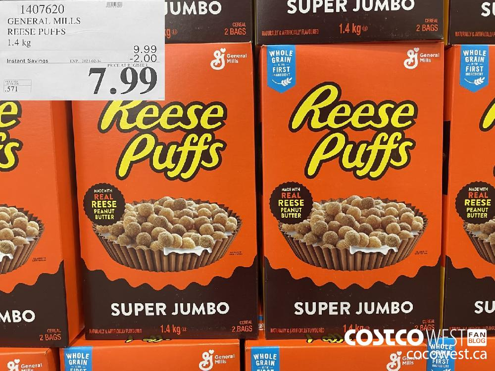 1407620 GENERAL MILLS REESE PUFFS 1.4 kg EXPIRY DATE: 2021-02-14 $7.99