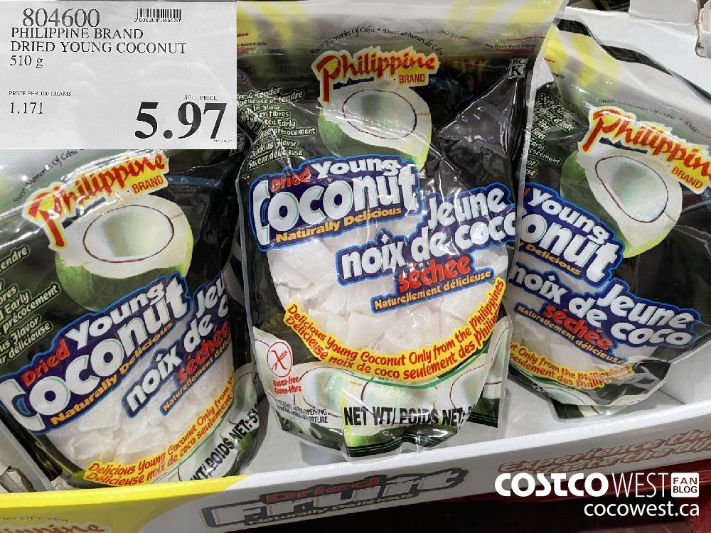 804600 PHILIPPINE BRAND DRIED YOUNG COCONUT 510 g $5.97