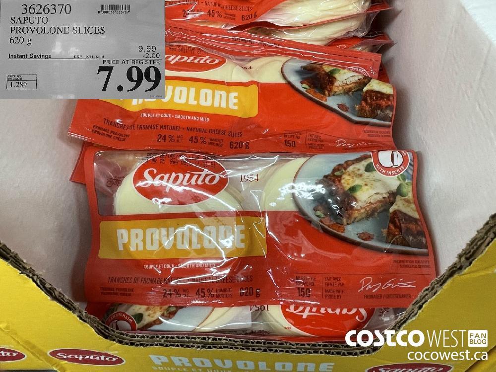 3626370 SARUTO PROVOLONE SLICES 620 g EXPIRY DATE: 2021-02-14 $7.99