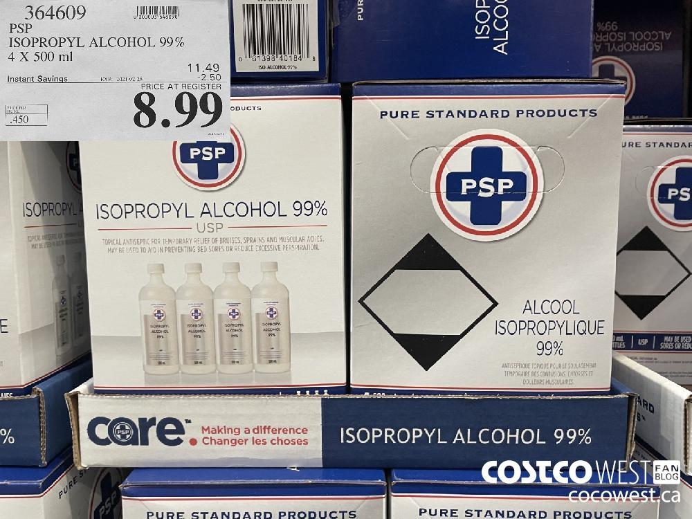 364609 PSP ISOPROPYL ALCOHOL 99% 4 X 500 ml EXPIRY DATE: 2021-02-28 $8.99