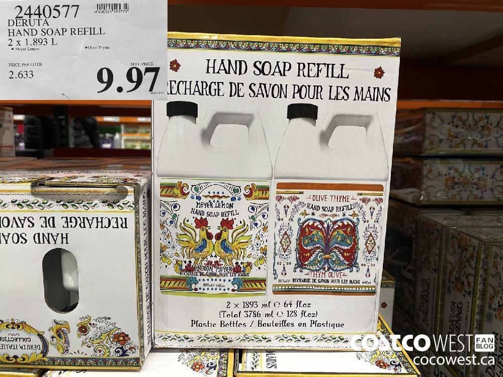 9440577 DERUTA HAND SOAP REFILL 2 x 1.893 L $9.97