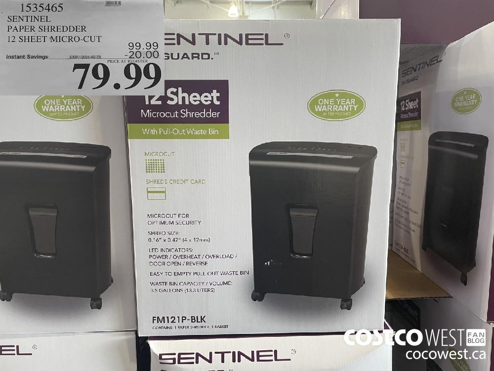 1535465 SENTINEL PAPER SHREDDER 12 SHEET MICRO-CUT EXPIRY DATE: 2021-02-28 $79.99