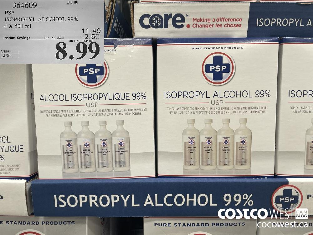 364609 PSP ISOPROPYL ALCOHOL 99% 4 X 500 ml EXPIRY DATE: 2021-02-28 $8.99