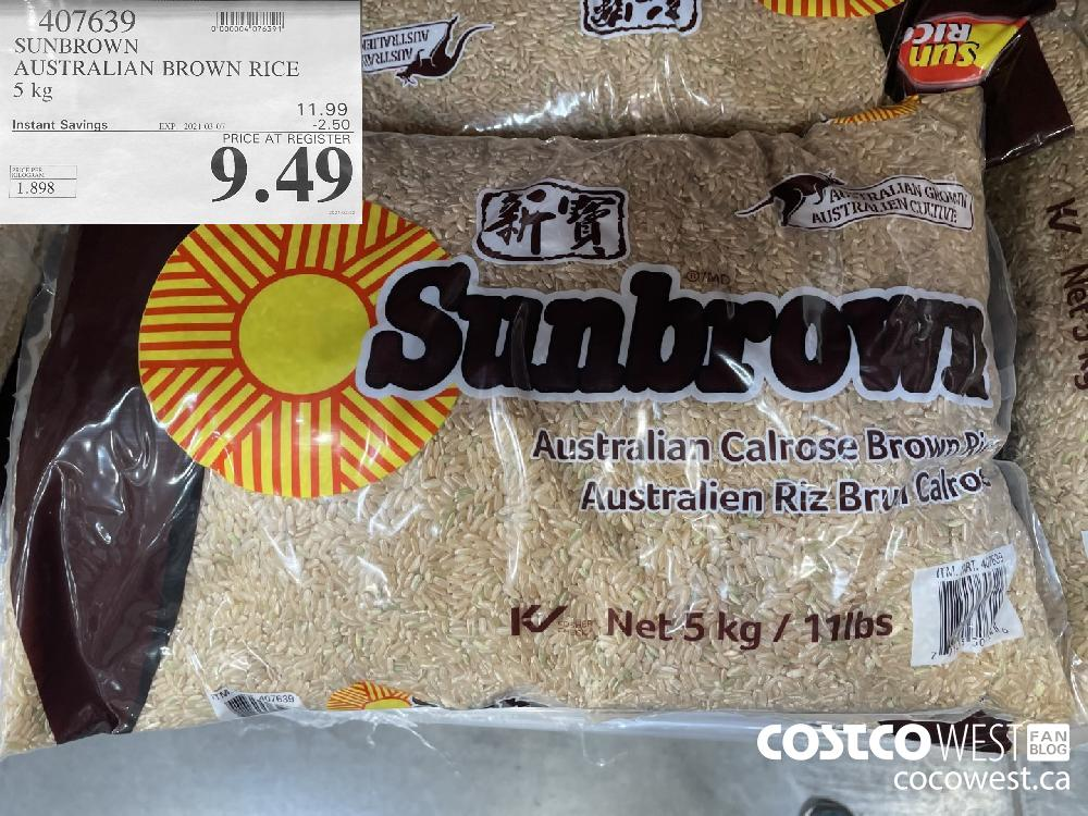 407639 SUNBROWN AUSTRALIAN BROWN RICE 5 kg EXPIRY DATE: 2021-03-07 $9.49