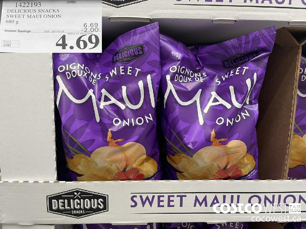 1422193 DELICIOUS SNACKS SWEET MAUI ONION 680 g EXPIRY DATE: 2021-02-28 $4.69