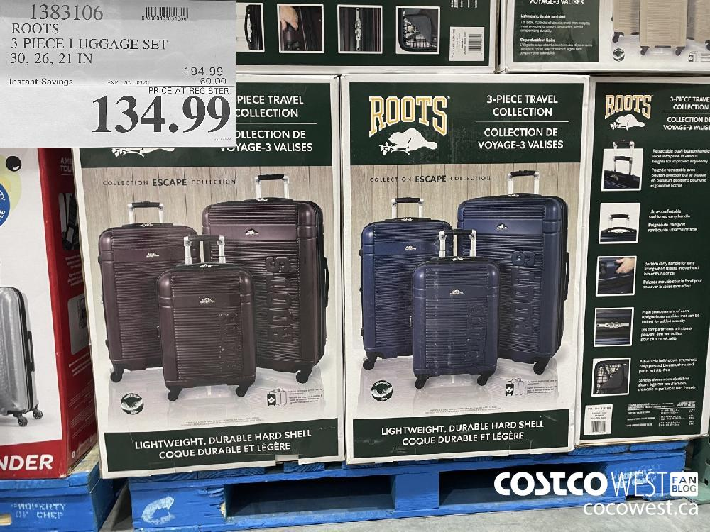 1383106 ROOTS 3 PIECE LUGGAGE SET 30 26 21 IN EXPIRY DATE: 2021-03-02 $134.99