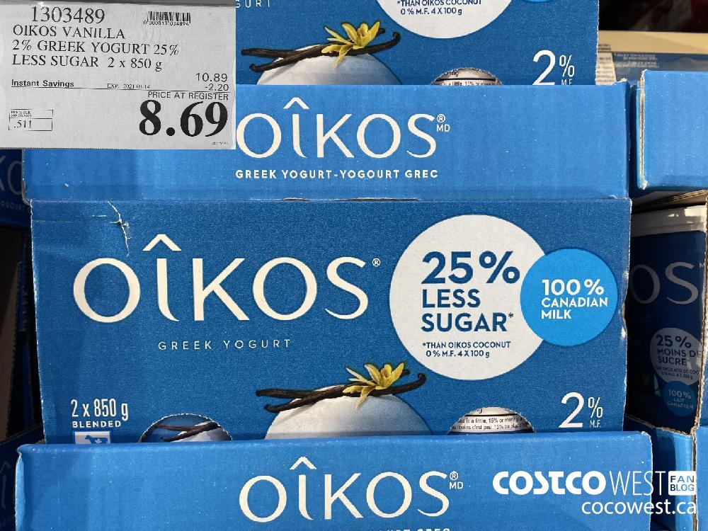 1303489 2% GREEK YOGURT 25% LESS SUGAR 2 x 850 g EXPIRY DATE: 2021-03-14 $8.69