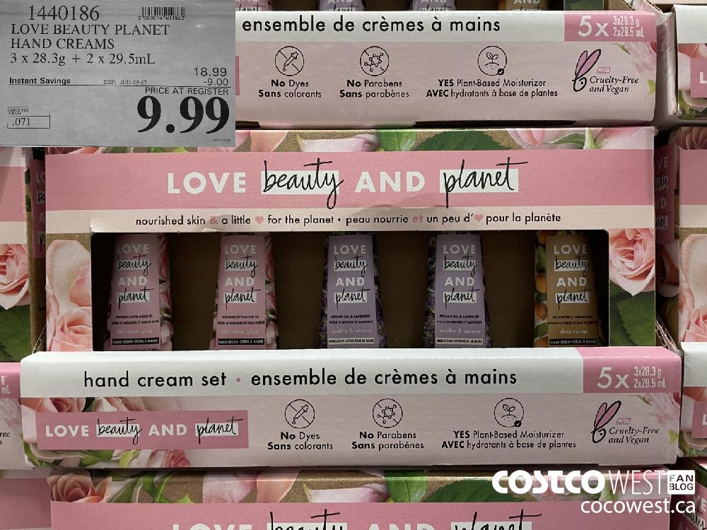 1440186 LOVE BEAUTY PLANET HAND CREAMS 3 x 28.3g 2 x 29.5 mL EXPIRY DATE: 2021-03-07 $9.99