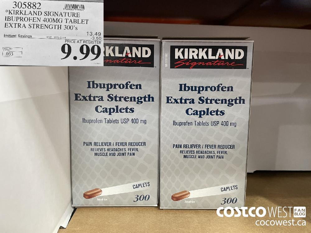 305882 KIRKLAND SIGNATURE IBUPROFEN 400MG TABLET EXTRA STRENGTH 300's EXPIRY DATE: 2021-03-14 $9.99