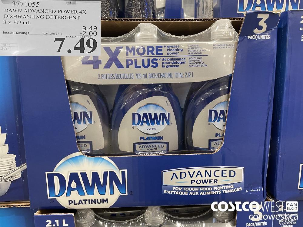 3771055 DAWN ADVANCED POWER 4X DISHWASHING DETERGENT 3 x 709 mL EXPIRY DATE: 2021-03-14 $7.49
