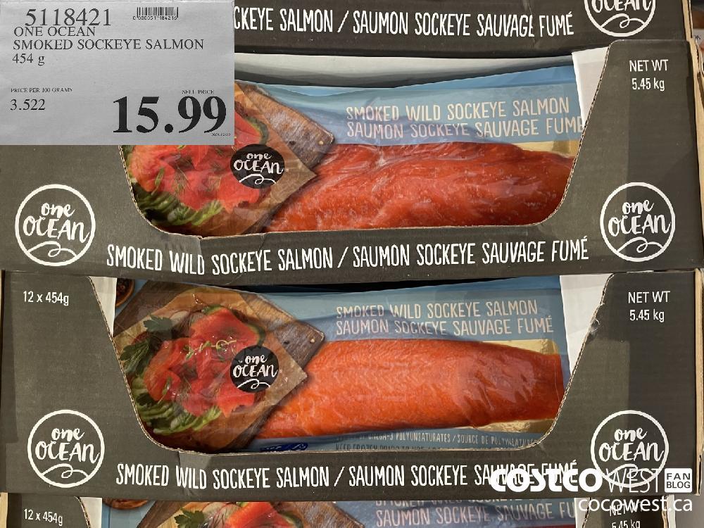 5118421 ONE OCEAN SMOKED SOCKEYE SALMON 454 g $15.99