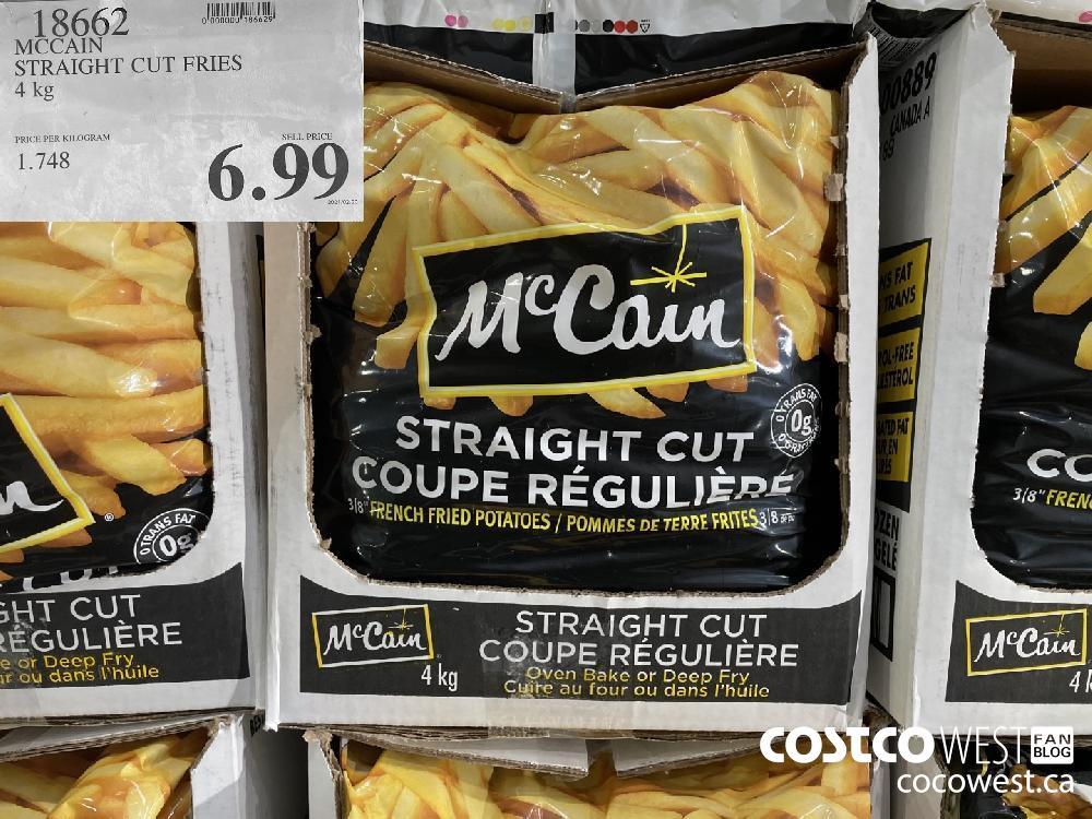 18662 MCCAIN STRAIGHT CUT FRIES 4 kg $6.99