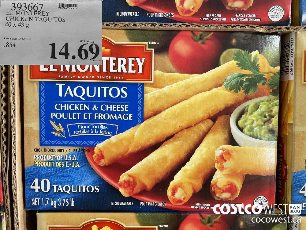 393667 EL MONTEREY CHICKEN TAQUITOS 40 x 43 g $14.69