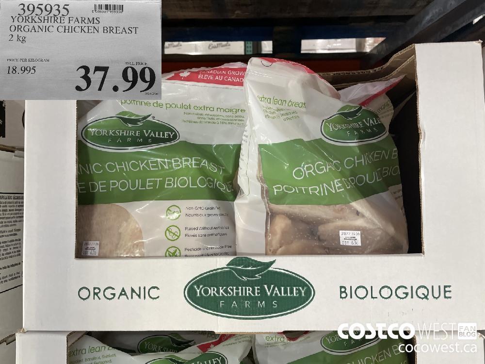 395935 YORKSHIRE FARMS ORGANIC CHICKEN BREAST 2 kg $37.99