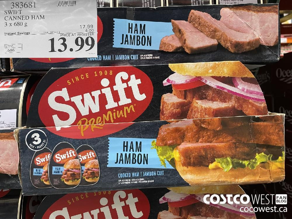 383681 SWIFT CANNED HAM 3 x 680 g EXPIRY DATE: 2021-03-14 $13.99
