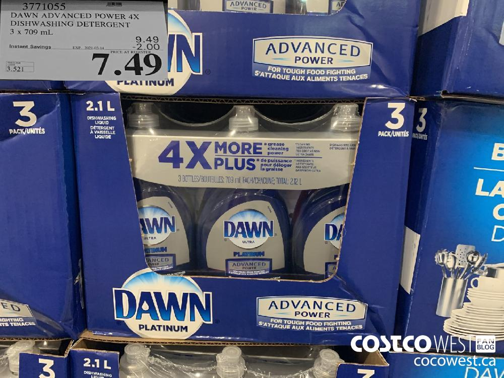 3771055 DAWN ADVANCED POWER 4X DISHWASHING DETERGENT 3 x 709 mL EXPIRY DATE: 2021-01-14 $7.49