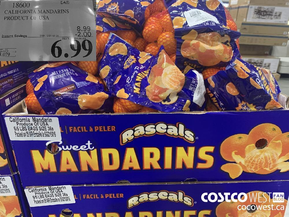 18600 CALIFORNIA MANDARINS PRODUCT OF USA EXPIRY DATE: 2021-03-14 $6.99