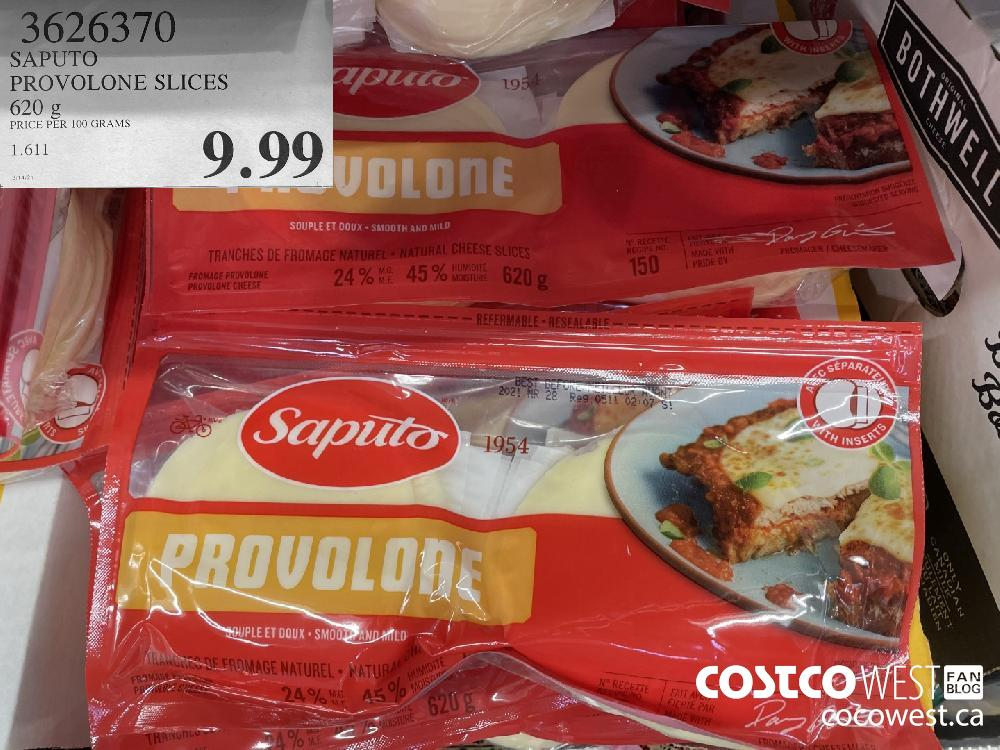 3626370 PROVOLONE SLICES 620 g $9.99