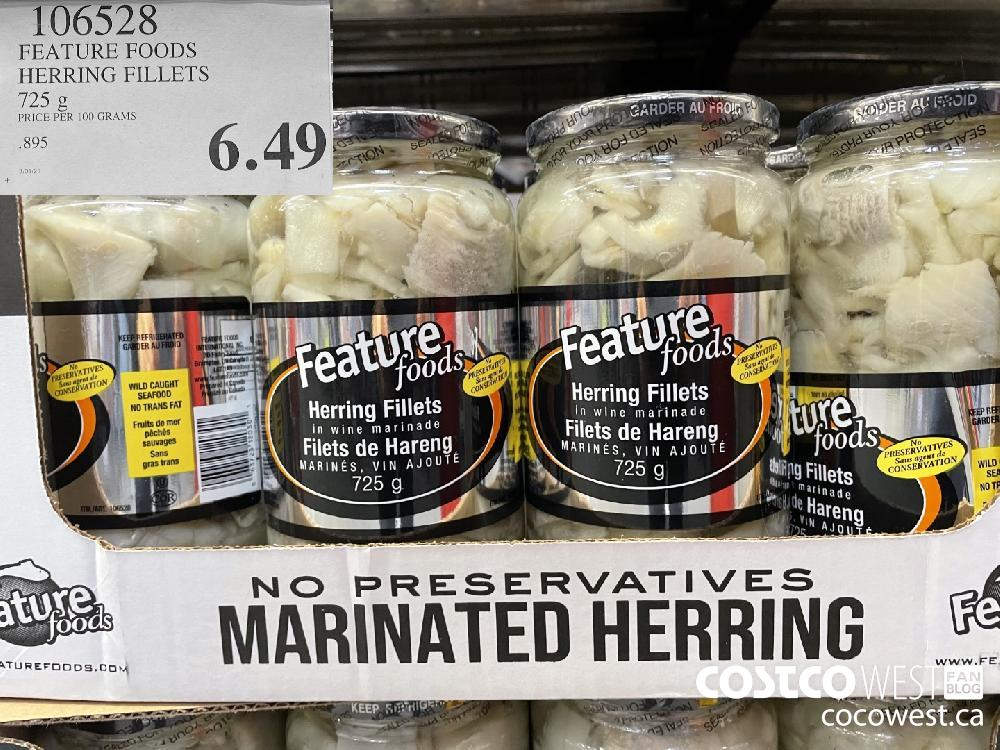 106528 FEATURE FOODS HERRING FILLETS 725 g $6.49