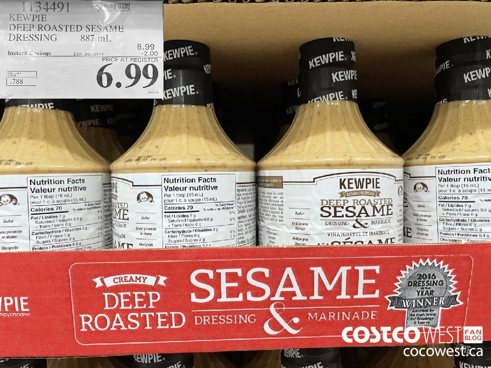 1134491 KEWPIE DEEP ROASTED SESAME DRESSING 887 mL EXPIRY DATE: 2021-03-28 $6.99