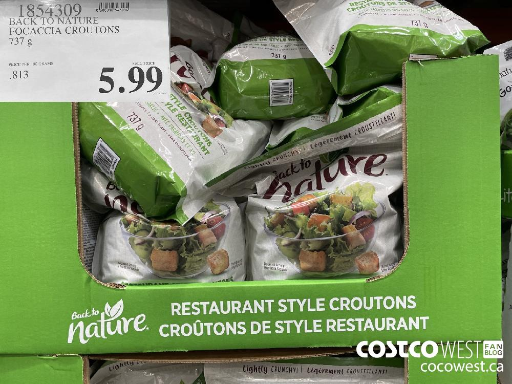 1854309 BACK TO NATURE FOCACCIA CROUTONS 737 g $5.99