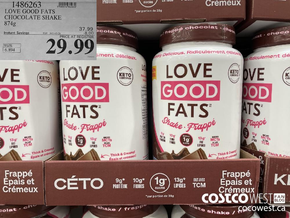 1486263 LOVE GOOD FATS CHOCOLATE SHAKE 874 g EXPIRY DATE: 2021-03-28 $29.99