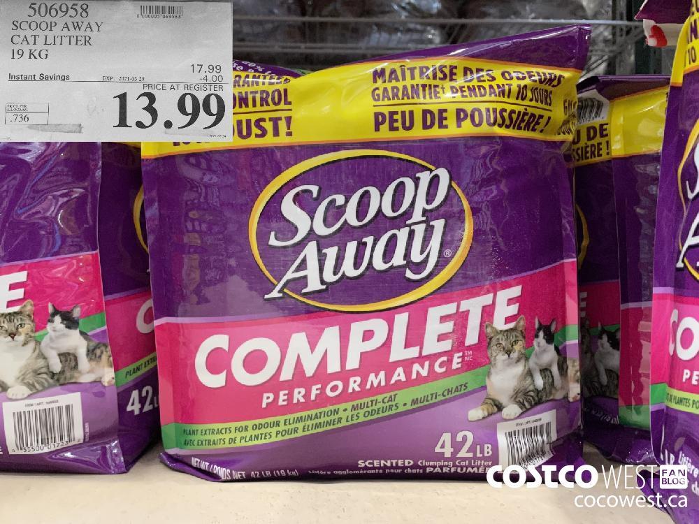 506958 SCOOP AWAY CAT LITTER 19 KG EXPIRY DATE: 2021-03-28 $13.99