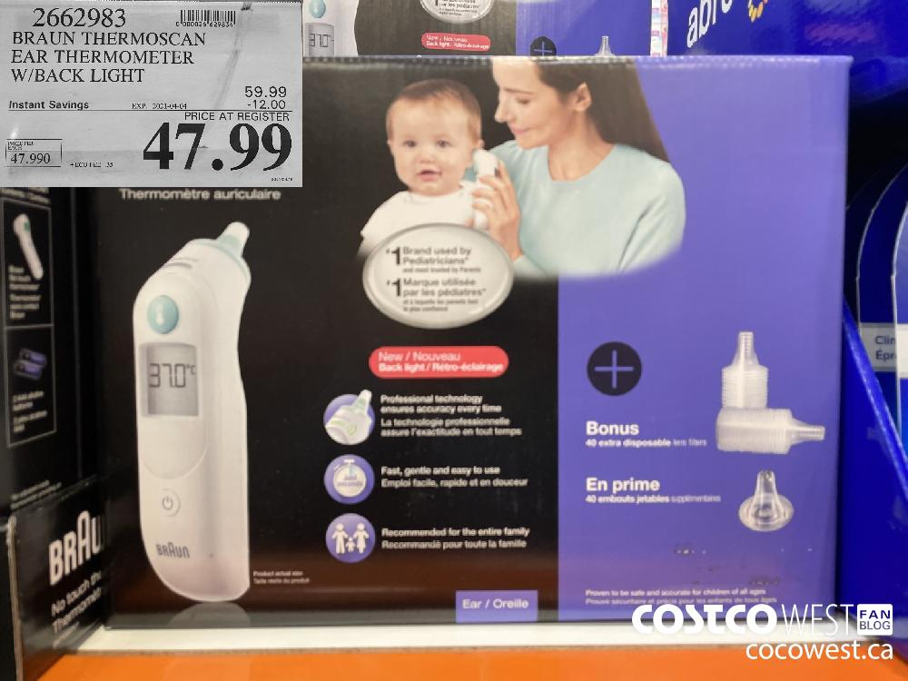 2662983 BRAUN THERMOSCAN EAR THERMOMETER W/BACK LIGHT EXPIRY DATE: 2021-04-04 $47.99